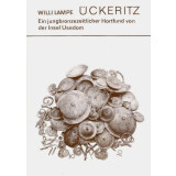 Ückeritz - Ein jungbronzezeitlicher Hortfund von der...