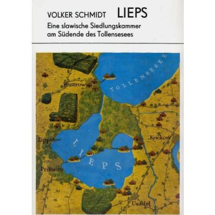 Lieps - Eine slawische Siedlungskammer am Südende des Tollensesees