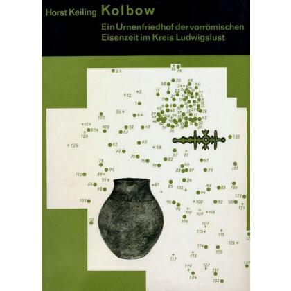 Kolbow - Ein Urnenfriedhof der vorrömischen Eisenzeit