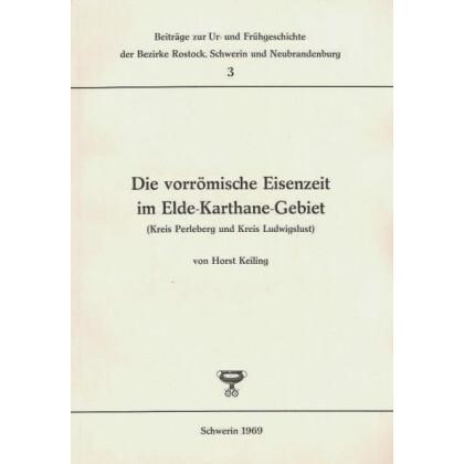 Die vorrömische Eisenzeit im Elde-Karthane-Gebiet