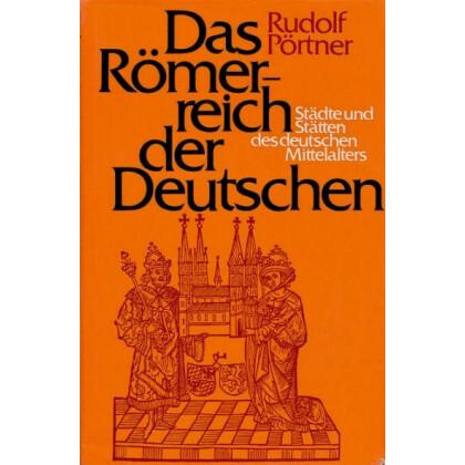 Das Römerreich der Deutschen