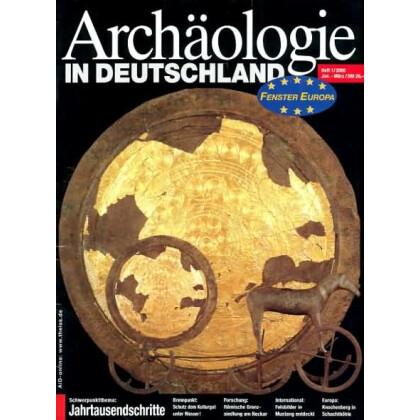 Archäologie in Deutschland. Heft 2000/1