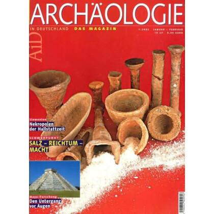 Archäologie in Deutschland. Heft 1/2003. Salz Reichtum Macht. Nekropolen der Hallstattzeit