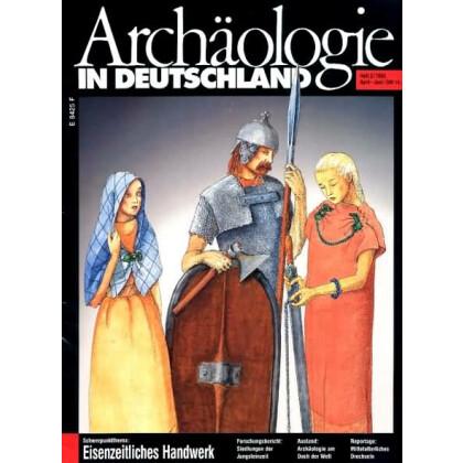 Archäologie in Deutschland. Heft 1993/2. Eisenzeitliches Handwerk
