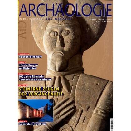 Archäologie in Deutschland. Heft 2002/2. Kelten. Steinerne Zeugen der Vergangenheit