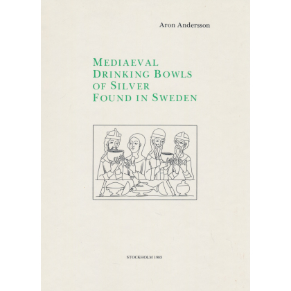 Mediaeval Drinking Bowls os Silver Found in Sweden