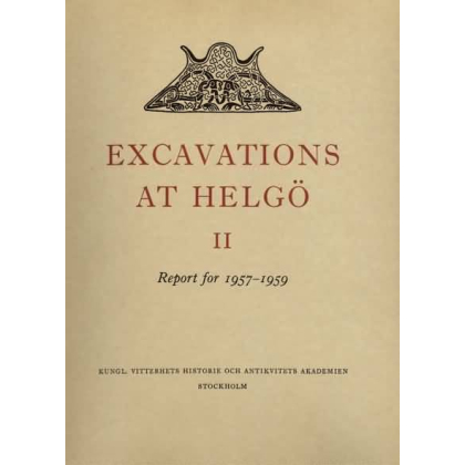 Excavations at Helgö. Report for 1957 - 1959