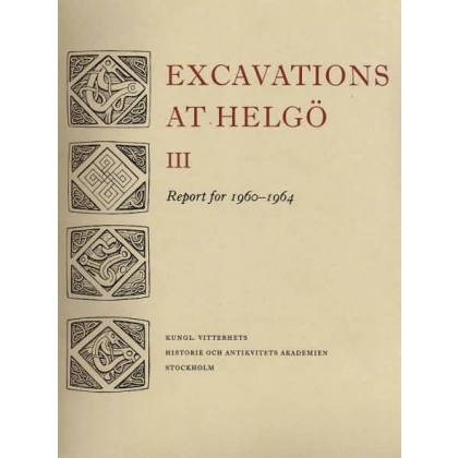 Excavations at Helgö. Report for 1960 - 1964