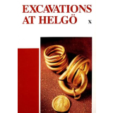 Excavations at Helgö X. Coins, Iron and Gold