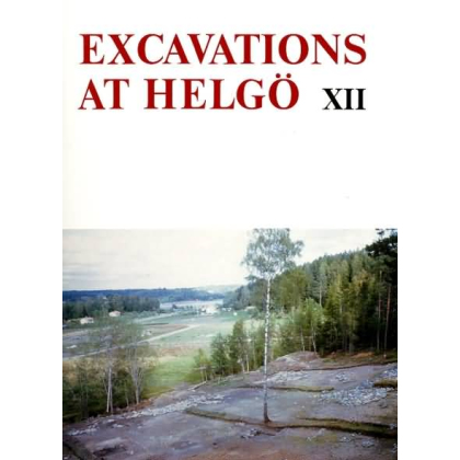 Excavations at Helgö XII. Building Groups 1,4 and 5 Structures and Finds