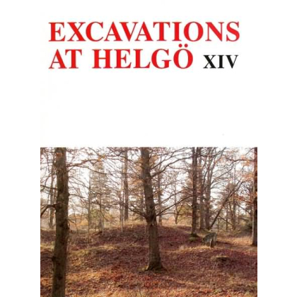Excavations at Helgö XIV. Cemetery 11 and Building Group 7 and Cemetery 115