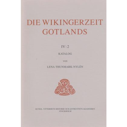 Die Wikingerzeit Gotlands. IV : 2 Katalog