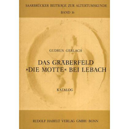 Das Gräberfeld Die Motte bei Lebach