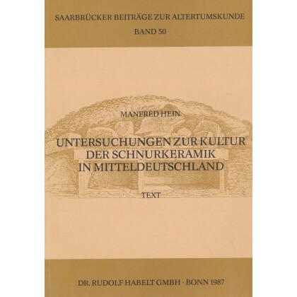 Untersuchungen zur Kultur der Schnurkeramik in Mitteldeutschland