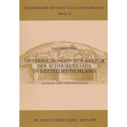 Untersuchungen zur Kultur der Schnurkeramik in Mitteldeutschland. Katalog
