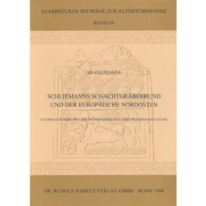 Schliemanns Schachtgräberrund und der europäische Nordosten