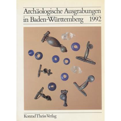 Archäologische Ausgrabungen in Baden-Württemberg Jahrbuch 1992