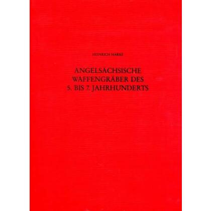 Angelsächsische Waffengräber des 5. bis 7. Jahrhunderts