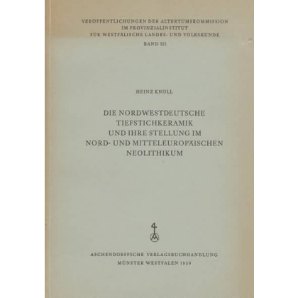 Die Nordwestdeutsche Tiefstichkeramik
