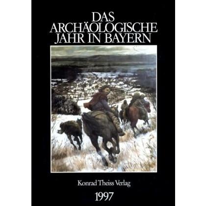 Das archäologische Jahr in Bayern, Jahrbuch 1997