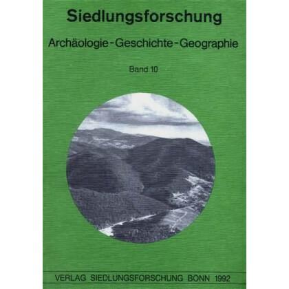 Siedlungsforschung - Archäologie - Geschichte- Geographie, Band 10