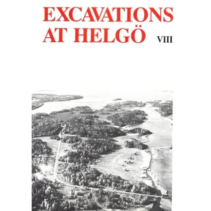 Excavations at Helgö VIII. The Ancient Monument
