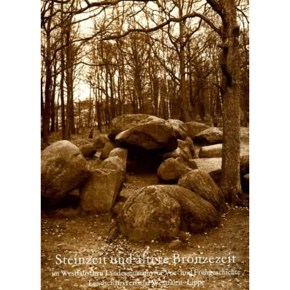 Steinzeit und ältere Bronzezeit im Westfälischen Landesmuseum