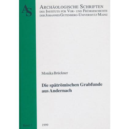 Die spätrömischen Grabfunde aus Andernach