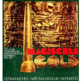 Magisches Gold - Kultgerät der späten Bronzezeit
