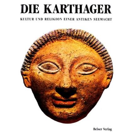 Die Karthager - Kultur und Religion einer Antiken Seemacht