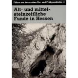 Alt- und mittelsteinzeitliche Funde in Hessen