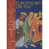 Europas Mitte um 1000, 3 Bände
