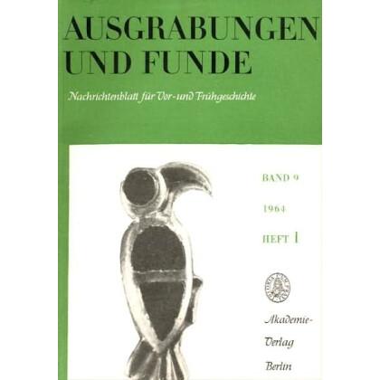 Ausgrabungen und Funde, Band 9 - 1964 Heft 1 - 6