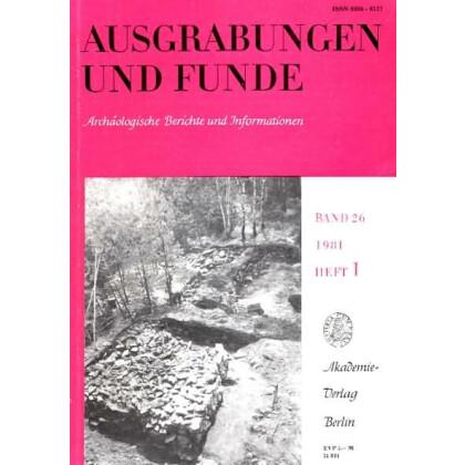 Ausgrabungen und Funde, Band 26 - 1981 Heft 1 - 5
