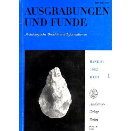 Ausgrabungen und Funde, Band 27 - 1982 Heft 1 - 4