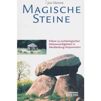 Magische Steine - Führer zu archäologischen Sehenswürdigkeiten in Mecklenburg-Vorpommern