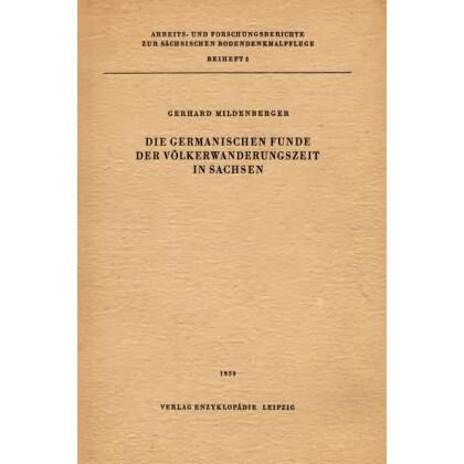 Die germanischen Funde der Völkerwanderungszeit in Sachsen