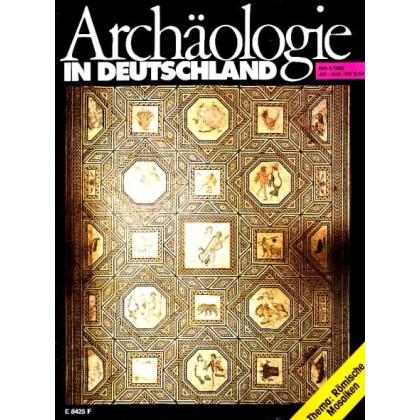 Archäologie in Deutschland. Heft 1989/3. Römische Mosaiken