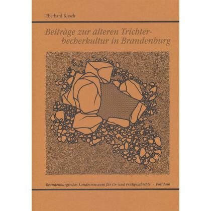 Beiträge zur älteren Trichterbecherkultur in Brandenburg