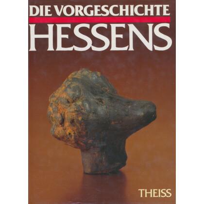 Die Vorgeschichte Hessens