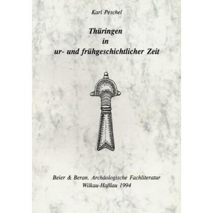 Thüringen in ur- und frühgeschichtlicher Zeit