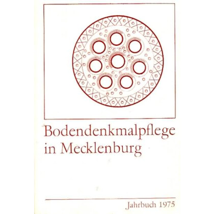 Bodendenkmalpflege in Mecklenburg, Jahrbuch 1975