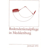Bodendenkmalpflege in Mecklenburg, Jahrbuch 1972