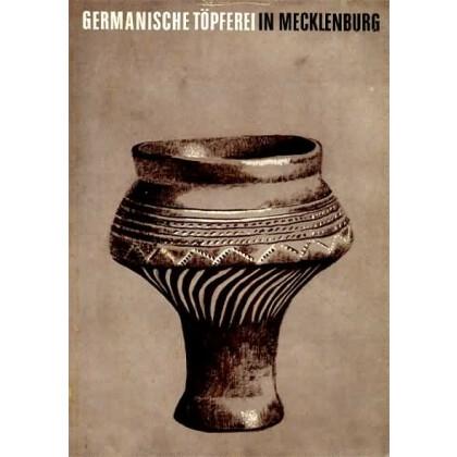 Germanische Töpferei in Mecklenburg
