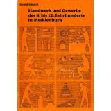 Handwerk und Gewerbe des 8. bis 12. Jahrhunderts