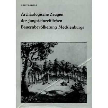 Archäologische Zeugen der jungsteinzeitlichen Bauernbevölkerung Mecklenburgs