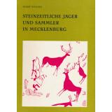 Steinzeitliche Jäger und Sammler in Mecklenburg