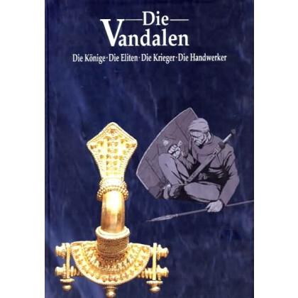 Die Vandalen - Die Könige - Die Eliten -  Die Krieger -  Die Handwerker