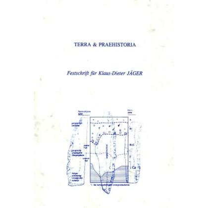 Terra Praehistoria - Festschrift für K.-D. Jäger