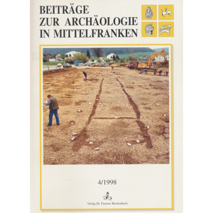 Beiträge zur Archäologie in Mittelfranken, Band 4 - 1998